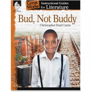 Shell 40202 Bud, Not Buddy: An Instructional Guide for Literature SHL40202