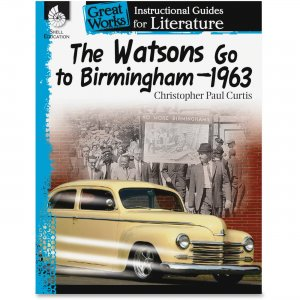 Shell 40216 The Watsons Go to Birmingham-1963: An Instructional Guide for Literature SHL40216