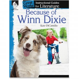 Shell 40218 Because of Winn-Dixie: An Instructional Guide for Literature SHL40218