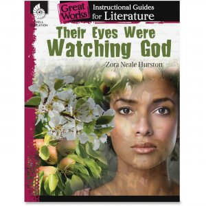 Shell 40306 Their Eyes Were Watching God: An Instructional Guide for Literature SHL40306