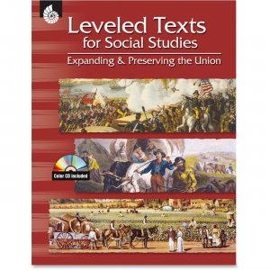 Shell 50082 Leveled Texts for Social Studies: Expanding and Preserving the Union SHL50082